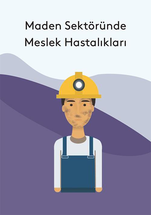 Maden Sektörü min 1 - Meslek Hastalıkları İle İlgili Sektörel Kitapçıklar