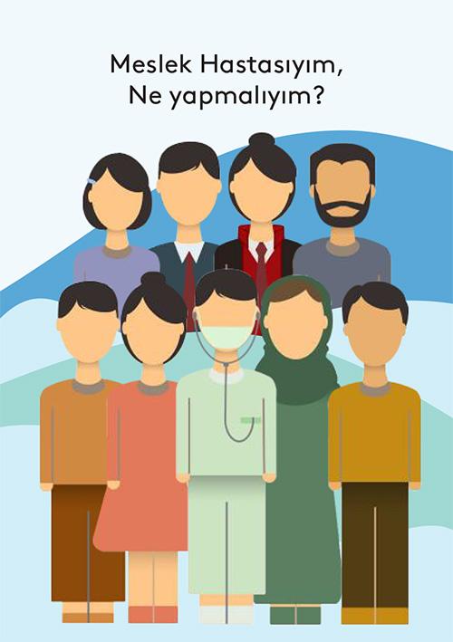 Meslek Hastasıyım Ne Yapmalıyım min 1 - Meslek Hastalıkları İle İlgili Sektörel Kitapçıklar